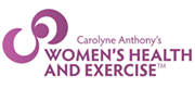 Carolyne Anthony's Women's Health and Exercise
